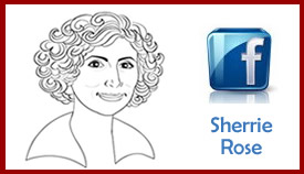 Sherrie Rose - Ask Sherrie Rose on Facebook